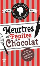 Les Enquêtes d'Hannah Swensen, Tome 1 : Meurtres et pépites de chocolat