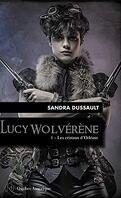 Lucy Wolvérène, Tome 1 : Les Cristaux d'Orléans