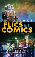 Meurtre et complications, Tome 0.5 : Flics et comics
