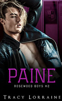 Rosewood Boys, Tome 2 : Paine