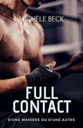 Full contact, Tome 2 : D'une manière ou d'une autre