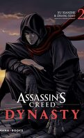 Assassin's Creed : Dynasty, Tome 2