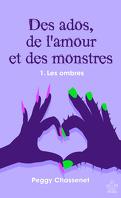 Des ados, de l'amour et des monstres