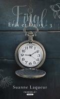 Erik et Daisy, Acte 3 : Final