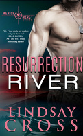Forces spéciales, Tome 2 : Resurrection River