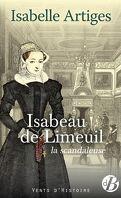 Isabeau de Limeuil : La scandaleuse