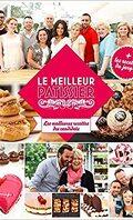 Le meilleur pâtissier, Les meilleures recettes des candidats + les recettes du jury