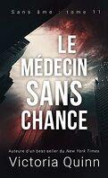 Sans âme, Tome 11 : Le Médecin sans chance