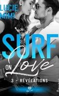 Surf on Love, Tome 3: révélations