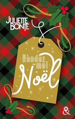 Couverture du livre : Rendez-moi Noël !