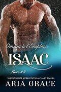 Oméga à l'emploi, Tome 8 : Isaac