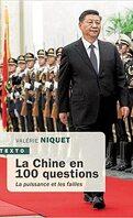 La Chine en 100 questions: La puissance et les failles