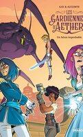 Les Gardiennes d'Aether, Tome 1 : Un héros improbable