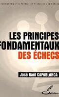 Les principes fondamentaux des échecs