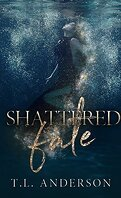 Shattered Fate, Tome 1 : Shattered Fate