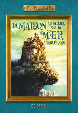 Couverture du livre : La Maison au milieu de la mer céruléenne