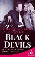 Black Devils, Tome 5.5 : Et si c'était un nouveau départ ?