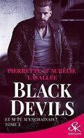 Black Devils, Tome 5 : Et si tu m'enchaînais ?