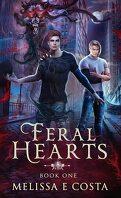 Feral Hearts, Tome 1