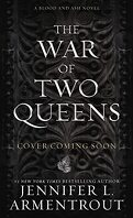 From blood and ash, Tome 4 : The War of Two Queens
