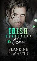 Irish Renegades, Tome 4 : Oliver