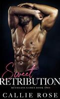 Ruthless Games, Tome 2 : Sweet Retribution