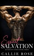 Ruthless Games, Tome 3 : Sweet Salvation