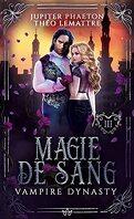 Vampire Dynasty, Tome 3 : Magie de Sang