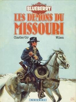 Couverture du livre : La Jeunesse de Blueberry, tome 4 : Les démons du Missouri