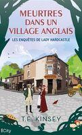 Les Enquêtes de Lady Hardcastle, tome 2 : Meurtres dans un village anglais