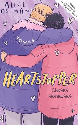 Couverture du livre : Heartstopper, Tome 4 : Choses sérieuses