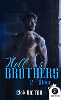 Hell's Brothers, Tome 2 : River