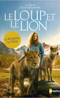 Le Loup et le Lion, Le roman du film