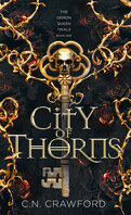 The Demon Queen Trials, Tome 1 : City of Thorns