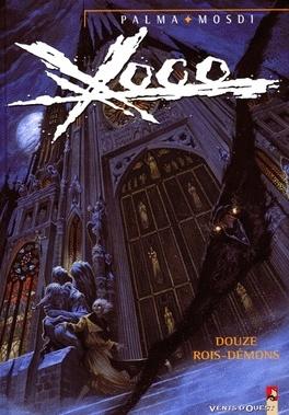 Couverture du livre : Xoco, tome 3 : Douze Rois-Démons
