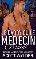 De la petite fille à son papa, tome 2 : Le daddy ou le médecin brutal