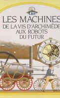 Les machines : de la vis d'Archimède aux robots du futurs