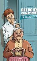 Réfugiés climatiques & Castagnettes