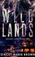 Savage Lands, Tome 2 : Wild Lands