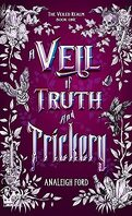 The Veiled Realm, Tome 1: A Veil of Truth and Trickery