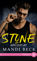 Wrecked, Tome 1 : Stone