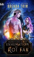 Bramble's Edge Academy, Tome 1 : Exhumation du roi fae
