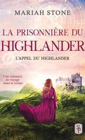 L'Appel du highlander, Tome 1 : La Prisonnière du highlander