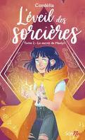L'Éveil des sorcières, tome 2 : Le Secret de Maelys
