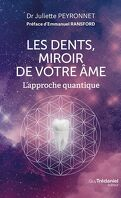 Les dents, miroir de votre âme : L'approche quantique