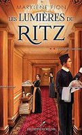 Les Lumières du Ritz, tome 2 : Les heures sombres