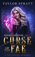 Poison Penitentiary, Tome 2 : Curse of the Fae