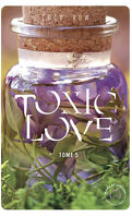 Toxic love, tome 5