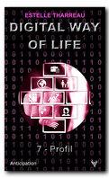 Digital Way of Life, Tome 7 : Profil