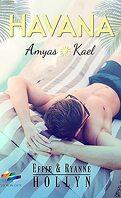 Havana : Amyas & Kael
